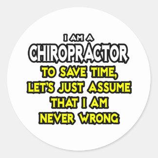 Sticker Rond Le chiroprakteur… supposent que je n'ai jamais