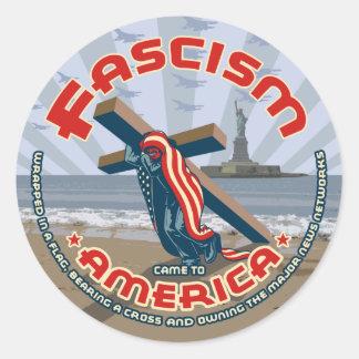 Sticker Rond Le fascisme est venu enveloppé
