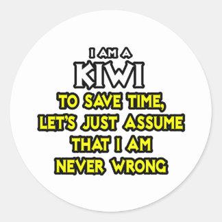 Sticker Rond Le kiwi… supposent que je n'ai jamais tort