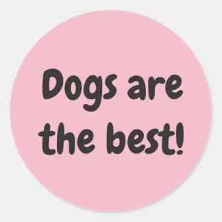 Sticker Rond Les chiens sont le meilleur !