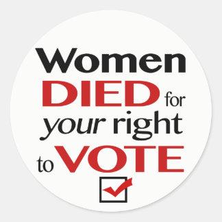 Sticker Rond Les femmes sont mortes pour votre droit de vote…