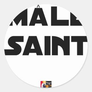 Sticker Rond MÂLE SAINT - Jeux de mots - Francois Ville