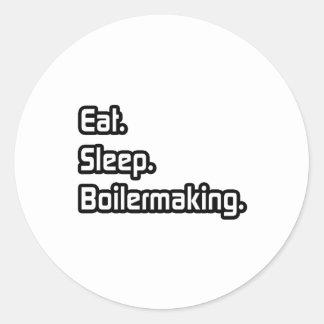 Sticker Rond Mangez. Sommeil. Boilermaking.