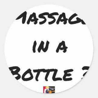 Sticker Rond MASSAGE IN A BOTTLE ? - Jeux de mots