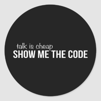 Sticker Rond Montrez-moi le code