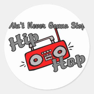 Sticker Rond N'arrêtez jamais le hip hop