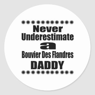 Sticker Rond Ne sous-estimez jamais le papa de DES Flandres de