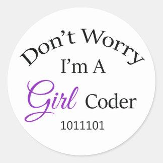 """Sticker Rond """"Ne vous inquiétez pas, je suis un codeur de fille"""