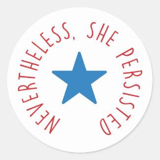 Sticker Rond Néanmoins, elle a persisté. étoile bleue de |