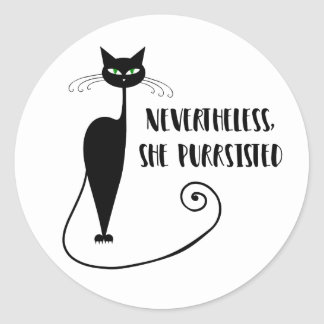 Sticker Rond Néanmoins, elle Purrsisted