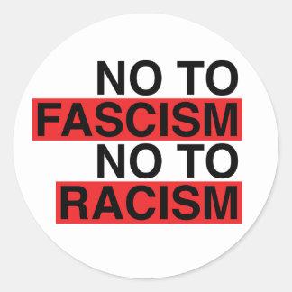 Sticker Rond Non au fascisme non à l'autocollant de racisme