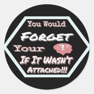 Sticker Rond N'oubliez pas votre tête