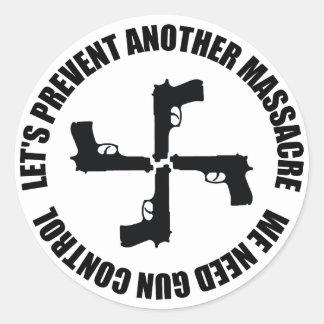 Sticker Rond Nous avons besoin de contrôle des armes
