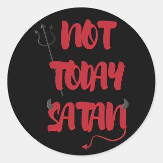 Sticker Rond Pas aujourd'hui Satan