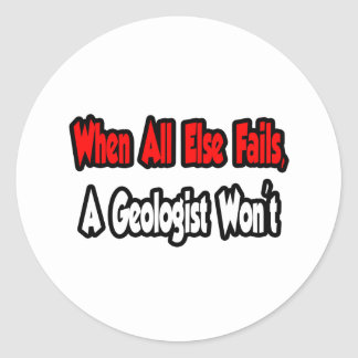 Sticker Rond Quand échoue tout autrement, un géologue pas