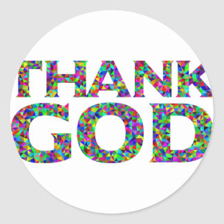 Sticker Rond Remerciez Dieu