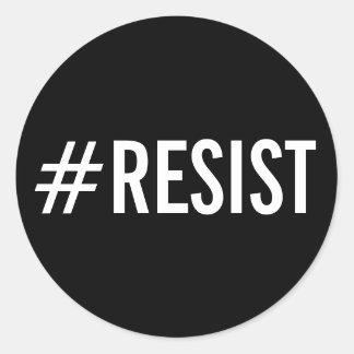 Sticker Rond #Resist, texte blanc audacieux sur les