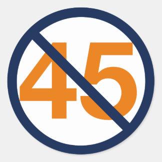 Sticker Rond Résistez au quarante-cinquième président !