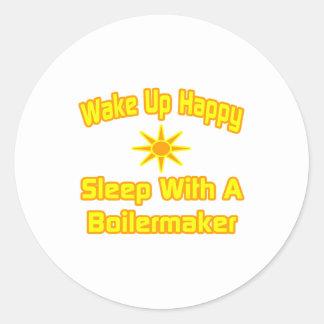Sticker Rond Réveillez… le sommeil heureux avec le chaudronnier