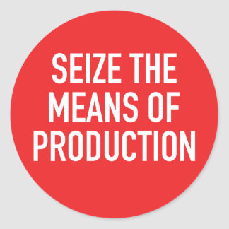 Sticker Rond Saisissez les moyens de production l'autocollant