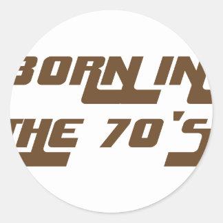 Sticker Rond Soutenu pendant les années 70