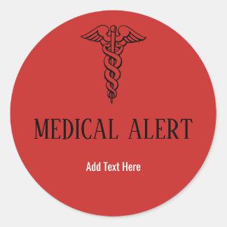 Sticker Rond Texte rouge vigilant médical de coutume de symbole