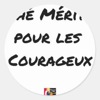 Sticker Rond THÉ MÉRITÉ POUR LES COURAGEUX - Jeux de mots