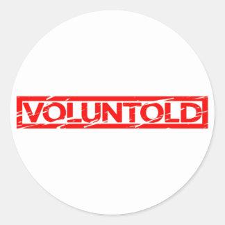 Sticker Rond Timbre de Voluntold