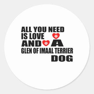 Sticker Rond Tous vous avez besoin de la GORGE d'amour des
