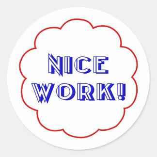 Sticker Rond Travail gentil !