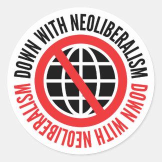 Sticker Rond Vers le bas avec l'autocollant de néolibéralisme