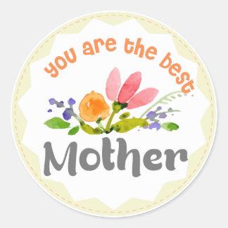 Sticker Rond Vous êtes les fleurs peintes la meilleure par mère