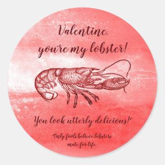 Sticker Rond Vous êtes mon homard Valentine vilain