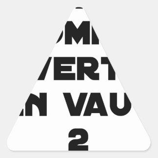 Sticker Triangulaire 1 HOMME À VERTOU EN VAUT 2 - Jeux de mots