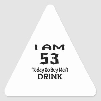 Sticker Triangulaire 53 achetez-aujourd'hui ainsi moi une boisson