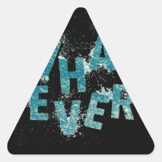 Sticker Triangulaire Bleu turquoise quoi que