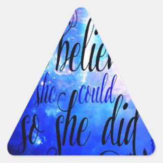Sticker Triangulaire Elle a cru en nuit étoilée