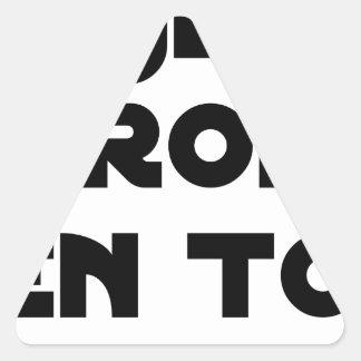Sticker Triangulaire Je croîs en Toi - Jeux de Mots - Francois Ville
