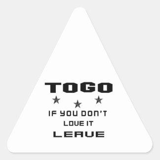 Sticker Triangulaire Le Togo si vous ne l'aimez pas, partent