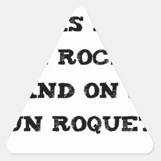 Sticker Triangulaire Ne pas faire le ROCKY quand on est un ROQUET