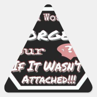 Sticker Triangulaire N'oubliez pas votre tête