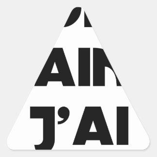 Sticker Triangulaire OH HAINE J'AI - Jeux de mots - Francois Ville