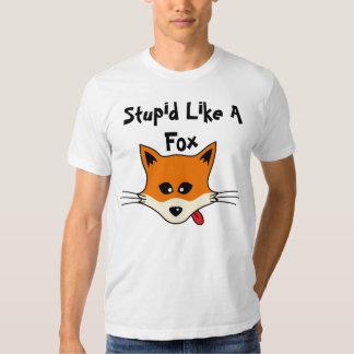 Stupide comme un Fox T-shirt