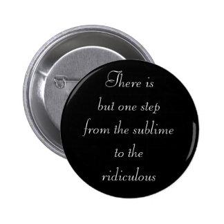 """""""Sublimez"""" au bouton ridicule Pin's"""