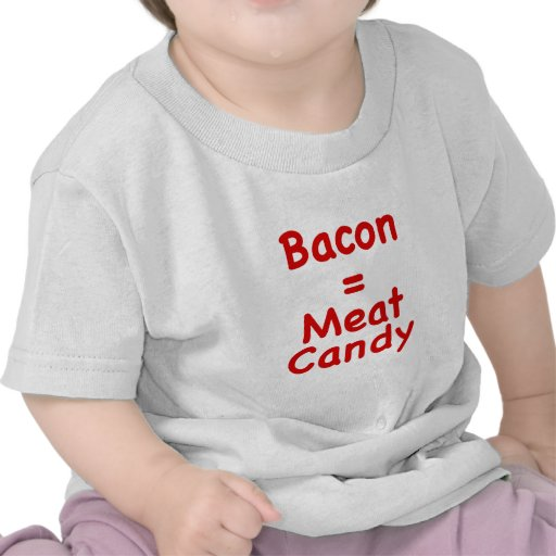 Sucrerie de lard = de viande t-shirt