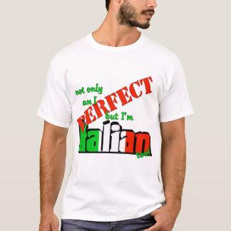 Suis non seulement je me perfectionne mais je suis t-shirt