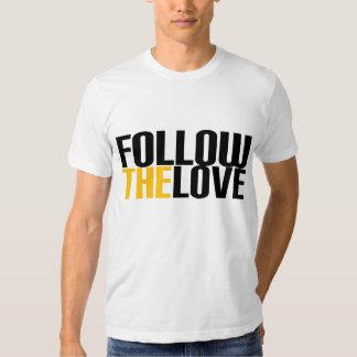 Suivez l'amour t-shirt