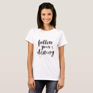 Suivez le T-shirt de vos femmes de destin