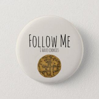 Suivez-moi que je prends des biscuits badge