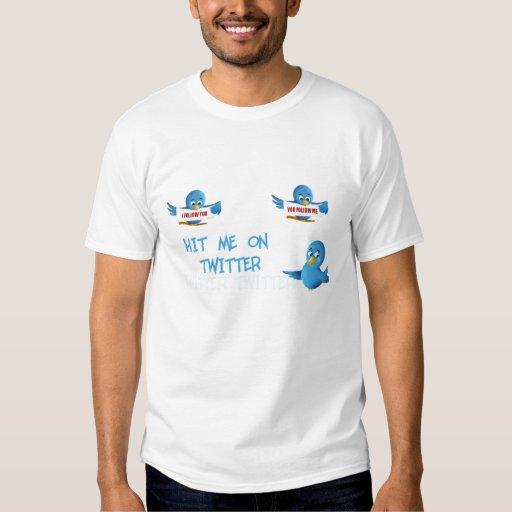 Suivez-moi sur le gazouillement ! t-shirt
